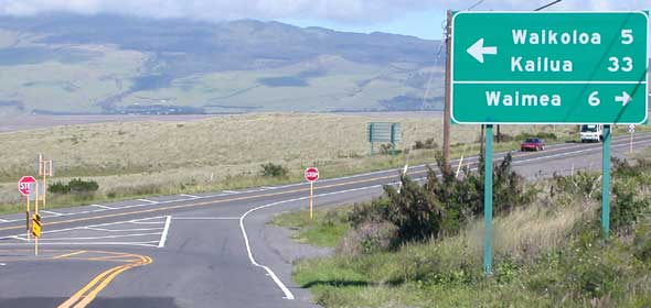 Ala Mauna Saddle Road dead-ends at the Mamalahoa Highway (route 190); head left to Waikoloa and Kailua, right to Waimea