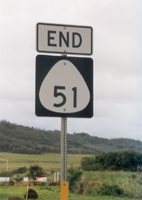 North end of state route 51, at junction with Kuhio Highway (state route 56)